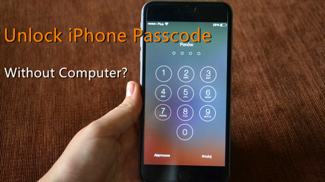 How To Unlock Iphone Passcode With Without Computer