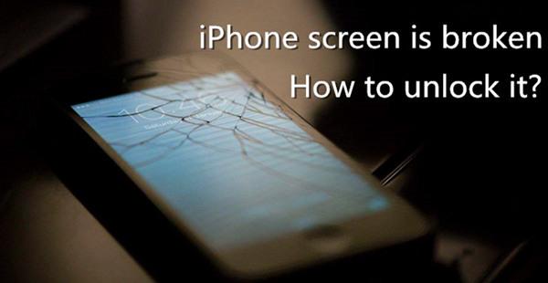 4 Possible Ways to Unlock iPhone with Broken Screen