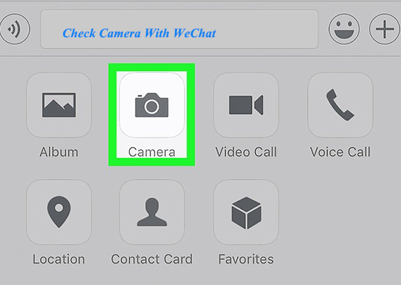 check camera with wechat