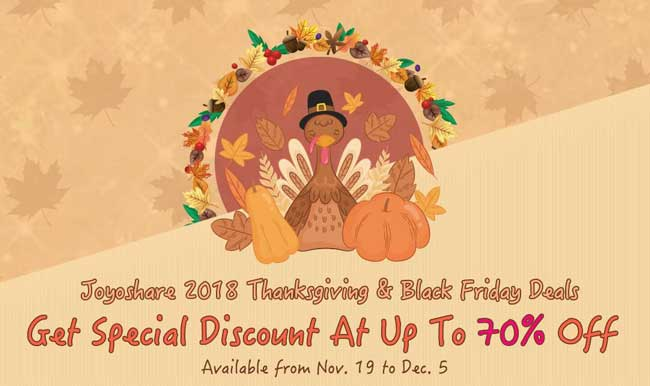 Joyoshare Launches Its 2018 Thanksgiving Promo with Freeware Offered